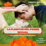LA PLENITUD DEL PODER SEXUAL – Poder Personal Mágico – 3er módulo