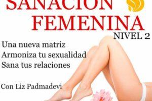 Sanación femenina – nivel 2